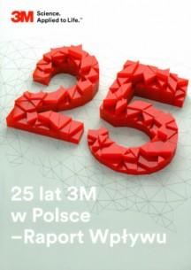 25 lat 3M w Polsce - Raport Wpływu