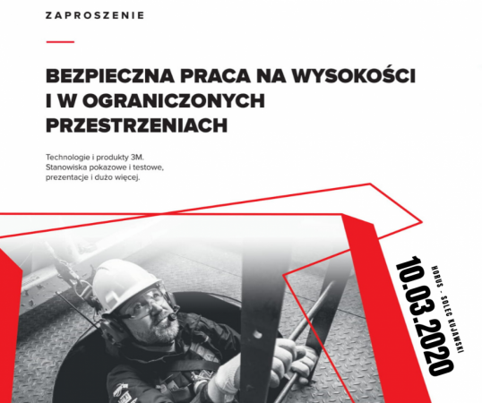 Bezpieczna praca na wysokości iwograniczonych przestrzeniach – seminarium 10.03.2020