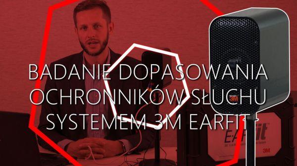Badanie dopasowania ochronników słuchu systemem 3M Dual Earfit